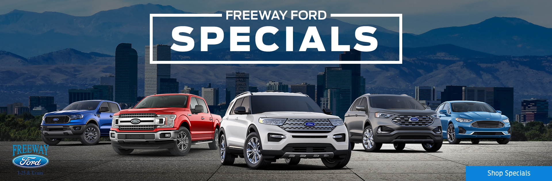 Freeway Ford Specials