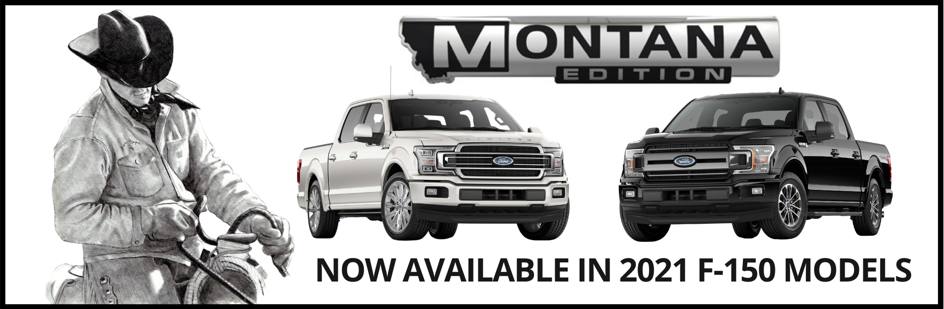 Montana Edition Is Now Available Bozeman Ford