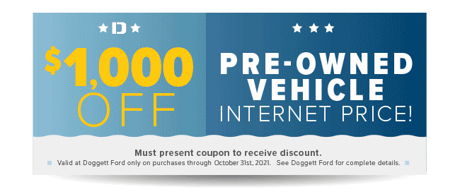 Doggett Ford $1,000 Off Used Vehicle Coupon