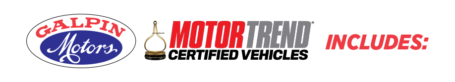 Galpin Motors Motor Trend Certified Vehicles Includes:
