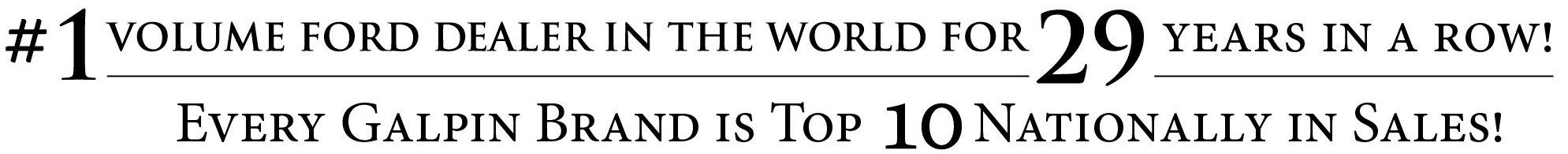 #1 volume ford dealer in the world