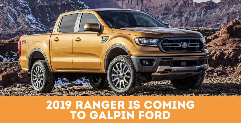 One Day Only 2019 Ranger Is Coming To Galpin Ford