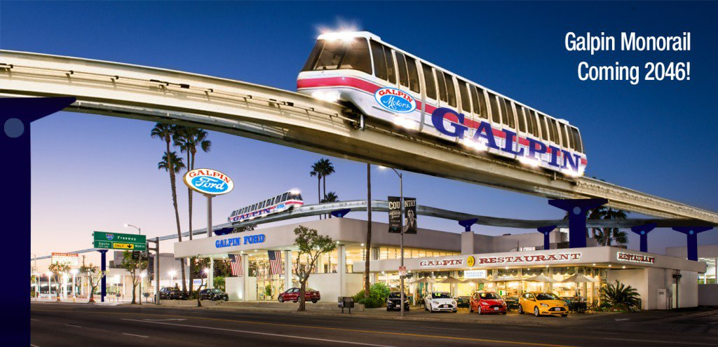 Galpin Ford San Fernando Valley >> SPECTACULAR VIEWS OF THE SAN FERNANDO VALLEY WILL SOON BE A MONORAIL RIDE AWAY!