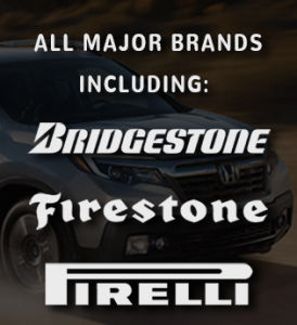 We offer all major tire brands at Honda of Downtown Los Angeles near Glendale