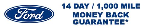 14 Day / 1,000 Mile Money Back Guarantee*