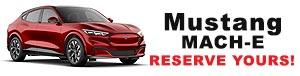 Mach E Reserveyours 300x76