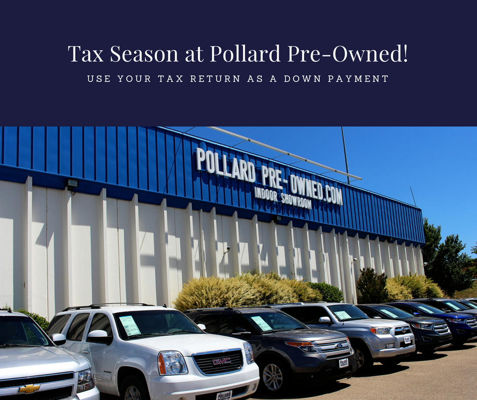 Tax Season at Pollard Pre-Owned!