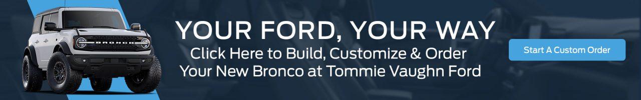 Bronco Custom Order