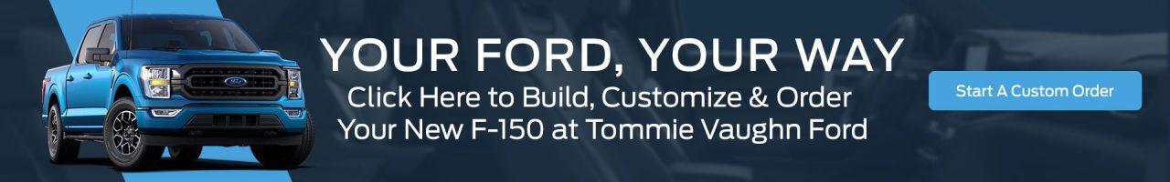 F-150 Custom Order