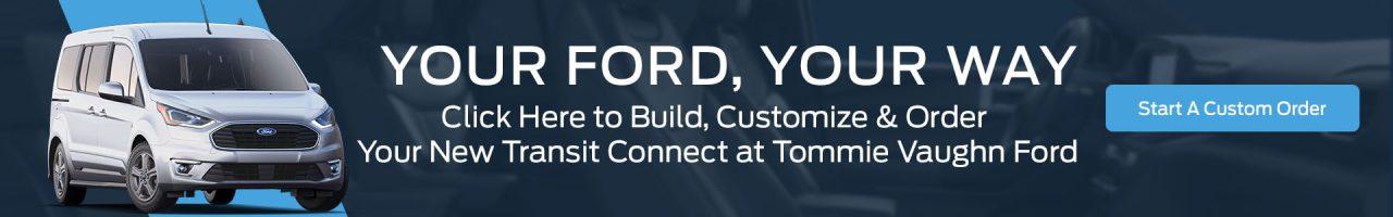 Transit Connect Custom Order