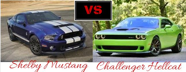 2014 Ford Mustang Shelby Gt500 Vs 2015 Dodge Challenger Hellcat